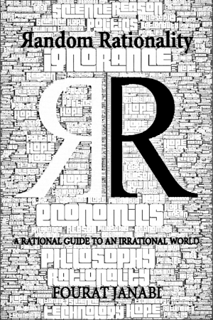 A Rational Guide to an Irrational World